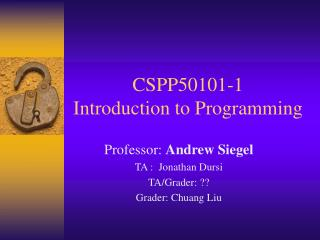 CSPP50101-1 Introduction to Programming
