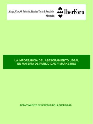 LA IMPORTANCIA DEL ASESORAMIENTO LEGAL  EN MATERIA DE PUBLICIDAD Y MARKETING