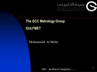 The GCC Metrology Group   GULFMET