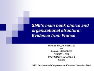 SME's main bank choice and organizational structure: Evidence from France
