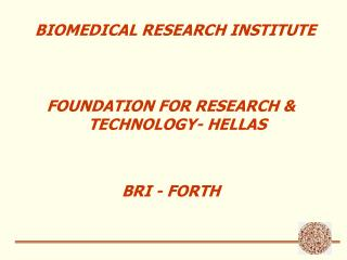 BIOMEDICAL RESEARCH INSTITUTE