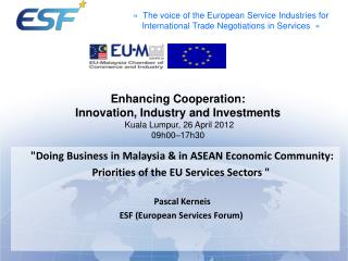 """Doing Business in Malaysia & in ASEAN Economic Community:"