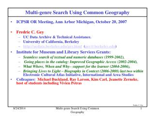 Multi-genre Search Using Common Geography