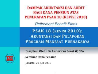 PSAK 18 ( revisi  2010): Akuntansi dan Pelaporan  Program  Manfaat Purnakarya