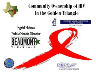 Community Ownership of HIV in the Golden Triangle
