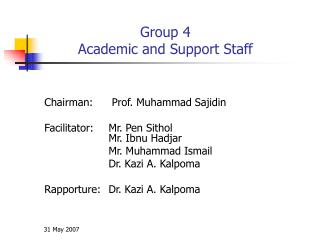 Group 4  Academic and Support Staff