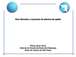 Novo Mercado e o processo de abertura de capital