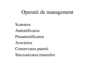 Operatii de management