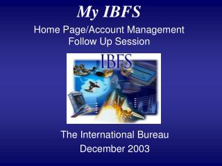The International Bureau December 2003