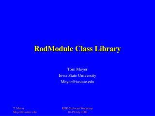 RodModule Class Library