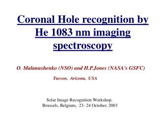 Coronal Hole recognition by He 1083 nm imaging spectroscopy