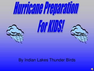 By Indian Lakes Thunder Birds