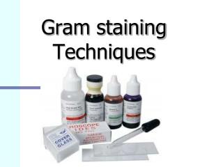 Gram staining Techniques