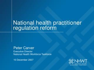 National health practitioner regulation reform