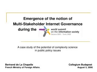 Emergence of the notion of  Multi-Stakeholder Internet Governance