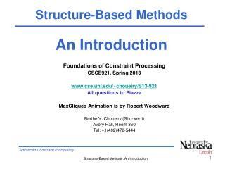 Foundations of Constraint Processing CSCE921, Spring 2013 cse.unl/~choueiry/S13-921