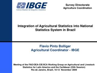Integration  of Agricultural Statistics into National Statistics System  in Brazil