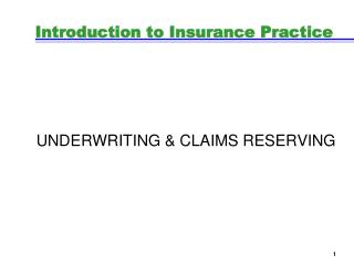 Introduction to Insurance Practice