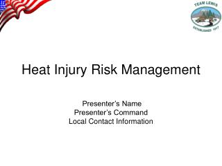 Heat Injury Risk Management