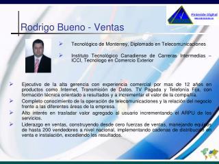 Rodrigo Bueno - Ventas