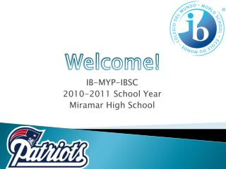 IB-MYP-IBSC 2010-2011 School Year Miramar High School