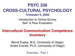 PSYC 338  CROSS-CULTURAL PSYCHOLOGY Trimester II, 2006