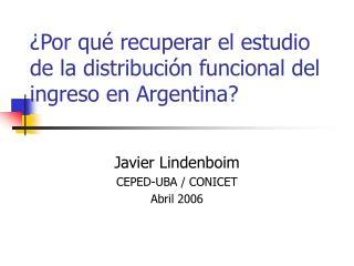 ¿Por qué recuperar el estudio de la distribución funcional del ingreso en Argentina?