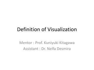 Definition of Visualization
