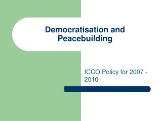 Democratisation and Peacebuilding