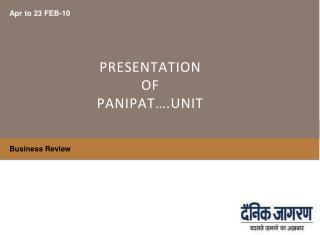 PRESENTATION   OF  PANIPAT….UNIT