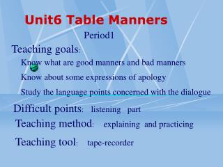Unit6 Table Manners