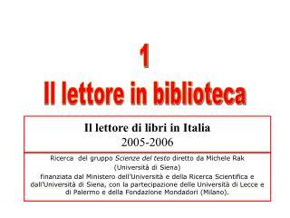 Il lettore di libri in Italia 2005-2006