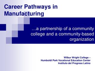 Career Pathways in Manufacturing