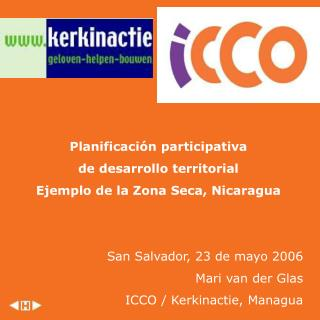 Planificación participativa  de desarrollo territorial Ejemplo de la Zona Seca, Nicaragua