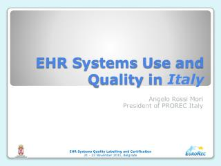 EHR  S ystems  U se and  Q uality in  Italy