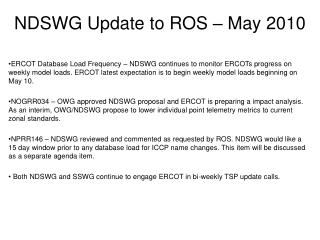 NDSWG Update to ROS – May 2010