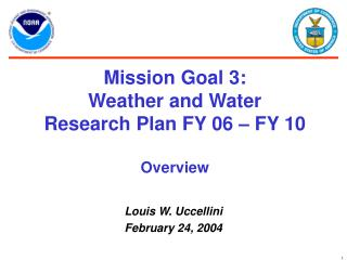 Mission Goal 3:   Weather and Water Research Plan FY 06 – FY 10