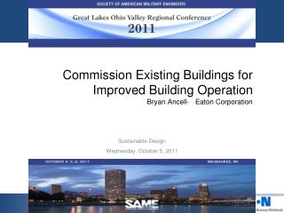 Commission Existing Buildings for Improved Building Operation  Bryan Ancell-   Eaton Corporation