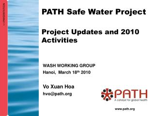 Project Updates and 2010 Activities