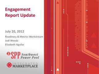 Engagement Report Update