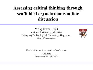 Assessing critical thinking through scaffolded asynchronous online discussion