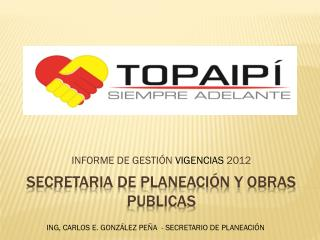 SECRETARIA DE Planeación Y OBRAS PUBLICAS