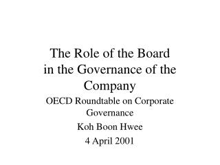 The Role of the Board in the Governance of the Company