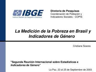 Diretoria de Pesquisas Coordenación de Población y Indicadores Sociales  - COPIS
