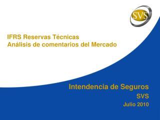 Intendencia de Seguros SVS Julio 2010