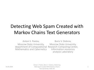 Detecting Web Spam Created with Markov Chains Text Generators