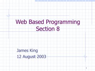 Web Based Programming Section 8