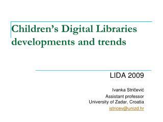 Children�s Digital Libraries developments and trends