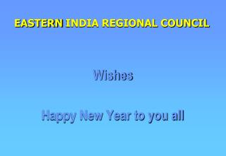 EASTERN INDIA REGIONAL COUNCIL