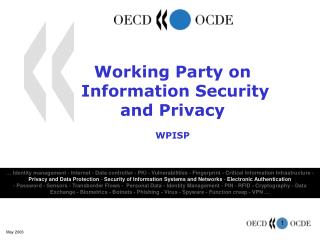 Working Party on   Information Security  and Privacy WPISP